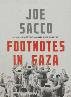 Joe Sacco's Footnotes in Gaza