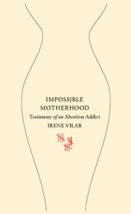 Book cover of Impossible Motherhood