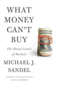 What Money Can't Buy, book cover
