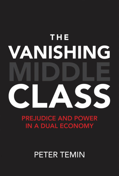 Book cover of The Vanishing Middle Class, by Peter Temin